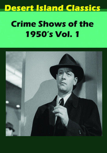 Crime Shows Of The 1950's, Vol. 1