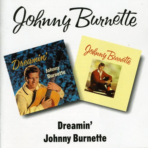 Dreamin /  Johnny Burnette [Import]