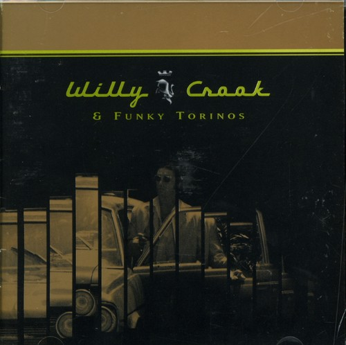Willy Crook & Funky Torinos [Import]