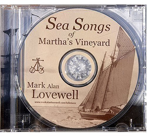 Sea Songs of Marthas Vineyard