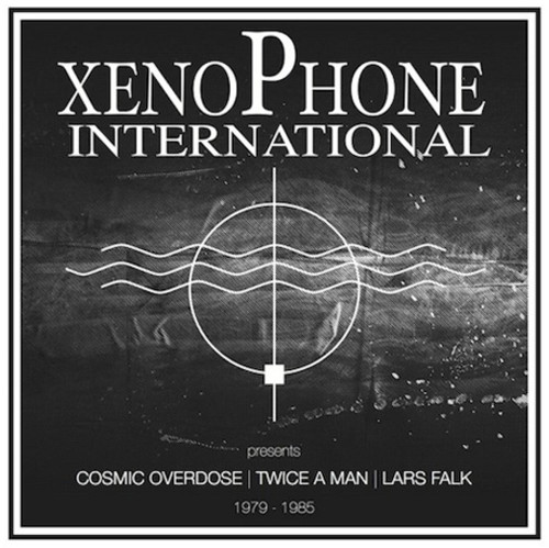 Xenophone International Presents Cosmic Overdose /  Twice a Man /  LarsFalk 1979-1985