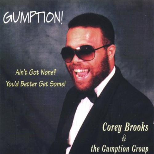 Gumption! Aint Got None? Better Get Some!