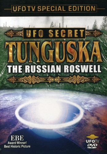 UFO Secret: Tunguska - the Russian Roswell
