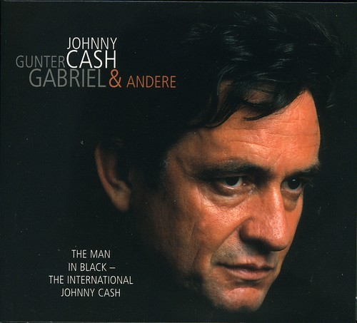 Man In Black: The International Johnny Cash