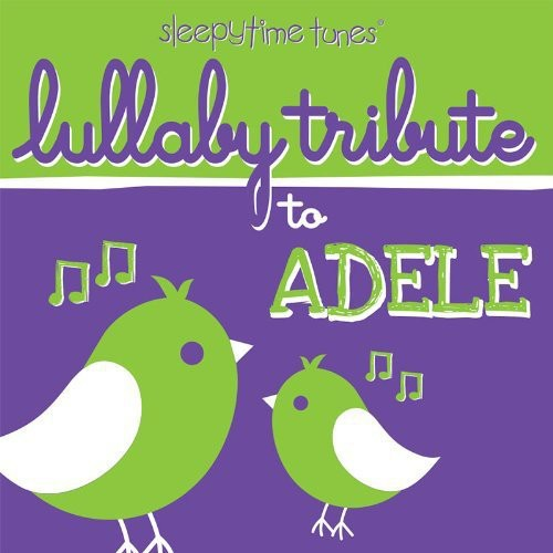 Lullaby Tribute to Adele /  Various