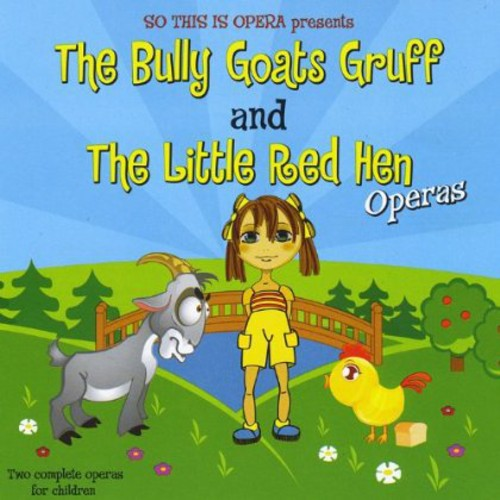 So This Is Opera Presents the Bully Goats Gruff &