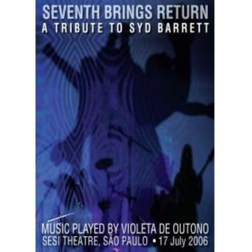 Seventh Brings Return: Tribute to Syd Barrett