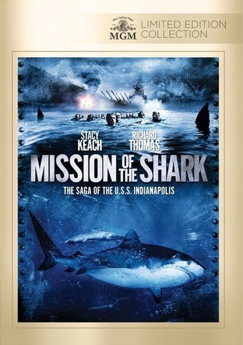 Mission of the Shark: Saga of the Uss Indianapolis