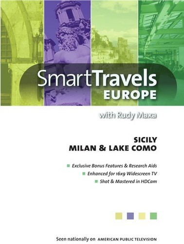 Smart Travels Europe With Rudy Maxa: Sicily/ Milan And Lake Como