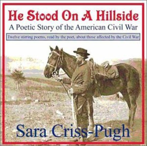He Stood on a Hillside-A Poetic Story of the Ameri