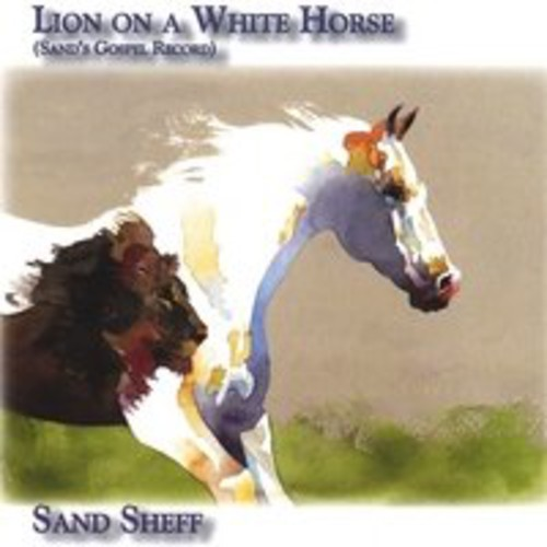 Lion on a White Horse (Sand's Gospel Record)
