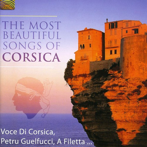 Most Beautiful Songs of Corsica /  Various