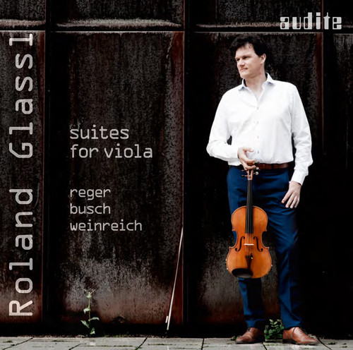 Busch, Reger & Weinreich Suites for Viola