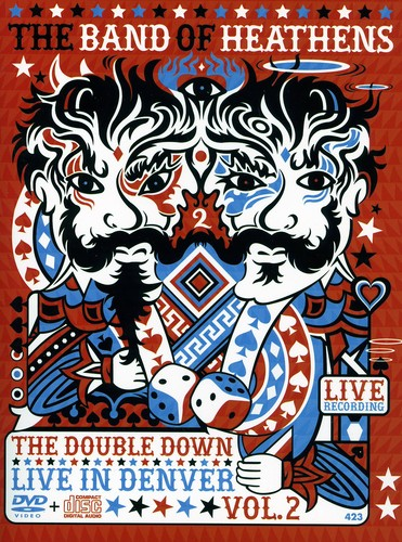 Band of Heathens /  Double Down: Live in Denver 2