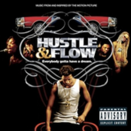 Hustle & Flow (Original Soundtrack) [Explicit Content]