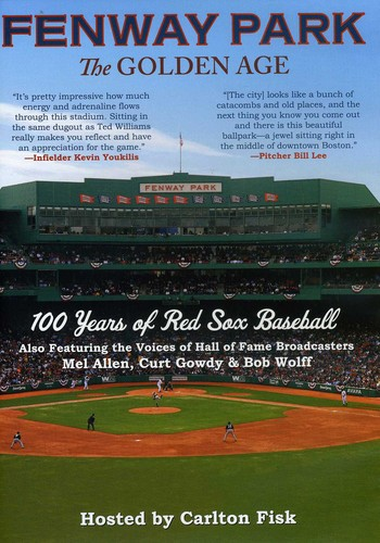 Fenway Park: The Golden Age