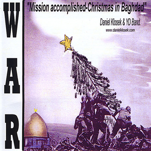 War-Mission Accomplished-Christmas in Baghdad