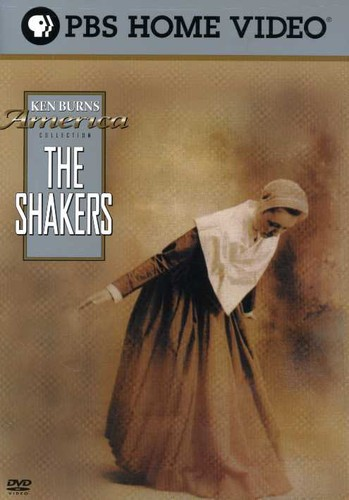 The Shakers: Hands to Work. Hearts to God.