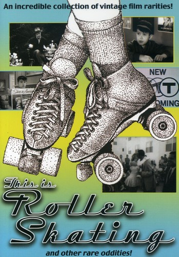 This Is Roller Skating and Other Odd Rarities