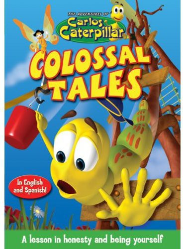 The Adventures of Carlos Caterpillar: Colossal Tales