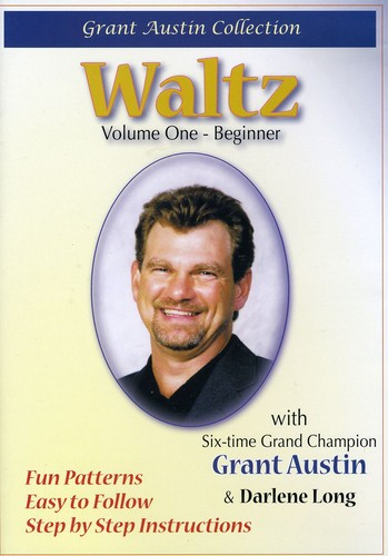 Waltz with Grant Austin, Vol. One, Beginner