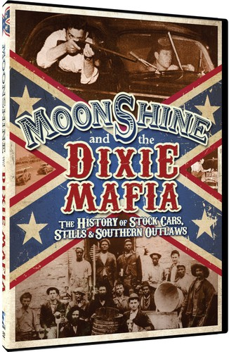Moonshine and the Dixie Mafia