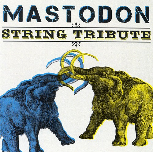 Mastodon String Tribute /  Various