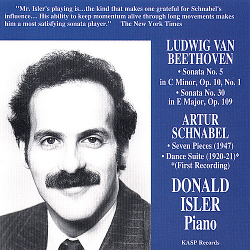 Pianist Donald Isler Plays Music of Beethoven & Schnabel