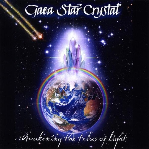 Gaea Star Crystal: Awakening Tribes of Light