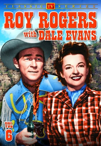 Roy Rogers With Dale Evans, Vol. 6