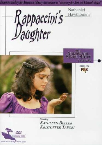 Rappaccini's Daughter: American Short Story Collection [TV Movie]