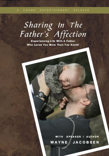 Sharing in the Father's Affection