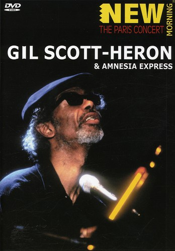 New Morning: The Paris Concert: Gil Scott-Heron & Amnesia Express