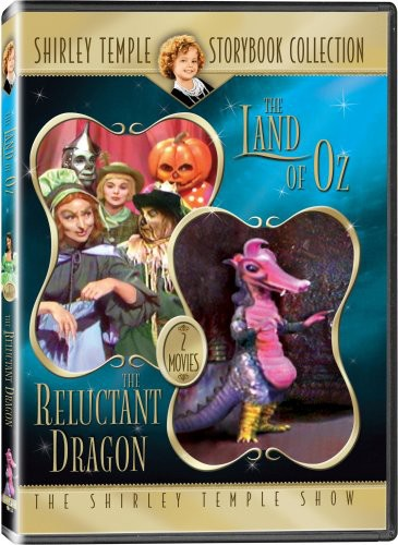 Shirley Temple Storybook Collection: The Land Of Oz/ The Reluctant DragOn