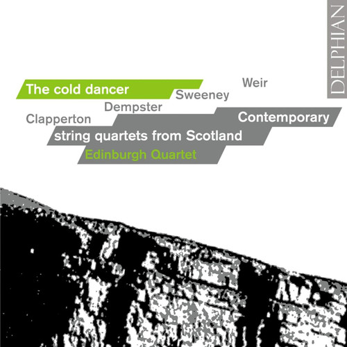 Cold Dancer: Contemporary String Quartets Scotland