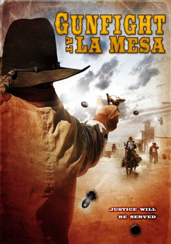 Gunfight At La Mesa [Widescreen]