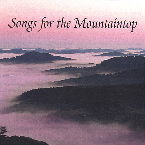 Songs for the Mountaintop /  Various