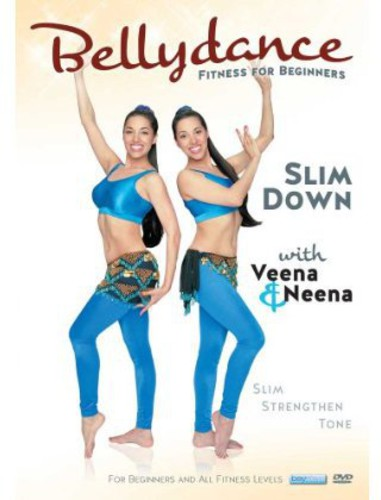 Bellydance Twins: Fitness For Biginners - Slim Down With Veena AndNeena
