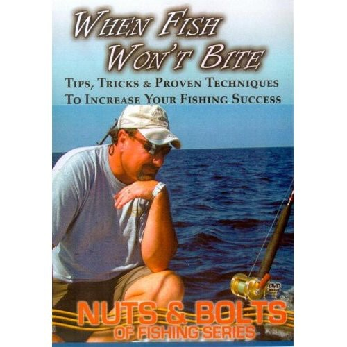Fishing: When Fish Won't Bite