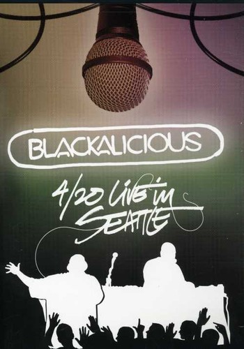 Blackalicious: 4/ 20 Live In Seattle