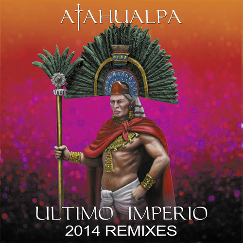 Ultimo Imperio-2014 Remixes