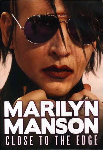 Marilyn Manson: Close to the Edge