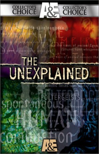 The Unexplained: Stories From The Edge Of Reality [2 Pack] [Documentary]