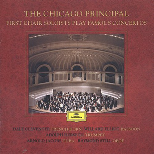 The Chicago Principle: First Chair Soloist Play Famous Concertos