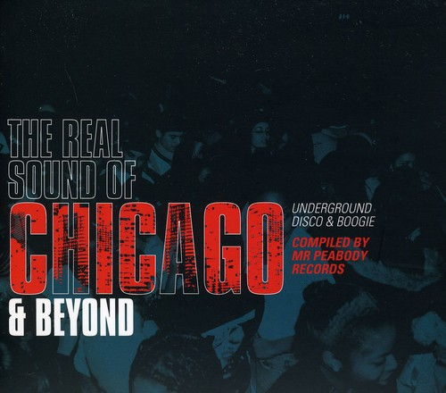 Real Sound of Chicago & Beyond Underground /  Various