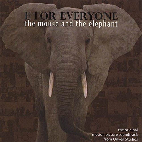 E for Everyone: The Mouse & the Elephant (Original Soundtrack)