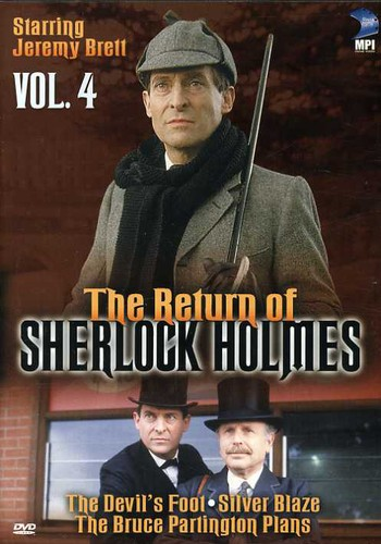 The Return of Sherlock Holmes: Volume 4: The Devil's Foot /  Silver Blaze /  The Bruce Partington Plans