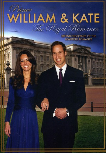 Prince William & Kate-The Royal Romance