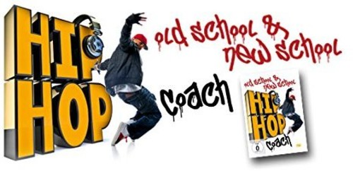 Hip Hop Coach: Old School & New School