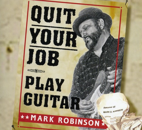 Quit Your Job: Play Guitar